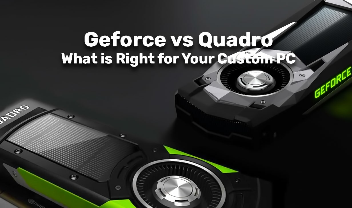 مقایسه کارت گرافیک Geforce با Quadro